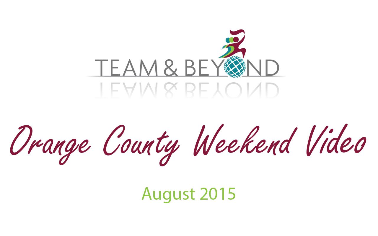 Orange County Weekend Video - August 2015