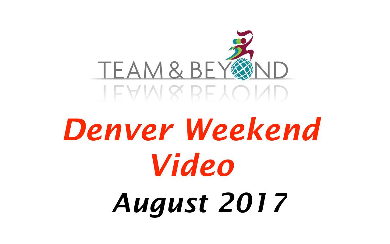 Denver Weekend Video - August 2017